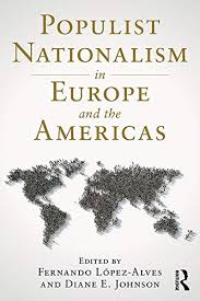 Populist Nationalism in Europe and the Americas (English Edition ...