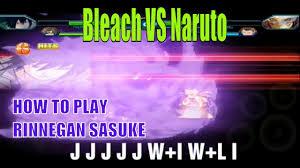 How to play Rinnegan Sasuke | Bleach Vs Naruto MOD Naruto MUGEN ...
