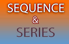 FORM THREE MATHEMATICS STUDY NOTES TOPIC 5:SEQUENCE AND SERIES
