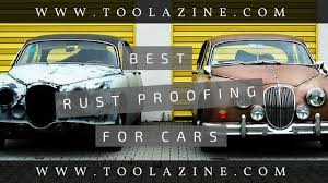 rust proofing inhibitor spray for cars