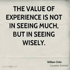 william osler experience quotes quotehd