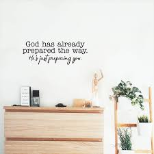 Amazon Com Vinyl Wall Art Decal God Has Already Prepared The Way 9 X 25 Inspirational Religious Quote For Home Bedroom Living Room Office Church Work School Classroom Decoration Sticker