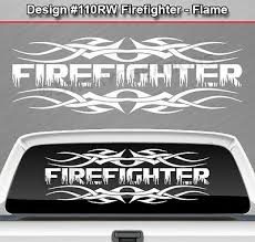 Design 110 Firefighter Tribal Flame Flaming Rear Window Decal Sticker Graphic Ebay