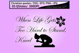 christian quotes by arcsmultidesignsshop com