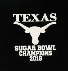 Texas Longhorns Sugar Bowl Champions 2019 Vinyl Decal Ebay