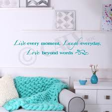 Live Every Moment Laugh Everyday Love Beyond Words Vinyl Lettering Wall Decal Sticker 8 H X 40 L Turquoise Walmart Com Walmart Com