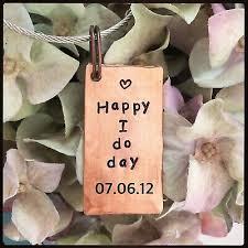 happy i do day anniversary copper gift