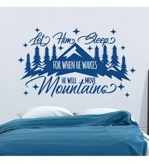 Mountain Wall Decal Kids Room Decor Let Him Sleep For When He Wakes He Will Move Mountains Nursery Decor Boy Woodland Decal Boy Decor