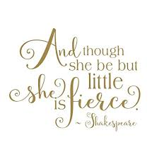 And Though She Be But Little She Is Fierce Nursery Wall Decals Decor Shakespeare