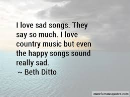 sad country songs quotes top quotes about sad country songs