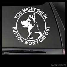 Malinois You Might Get In K 9 Vinyl Decal 6 Car Truck Window Dog K9 Sticker Ebay