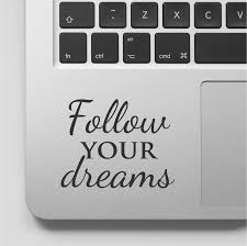 Macbook Decal Quote Follow Your Dreams Motivational Laptop Etsy Macbook Decal Quotes Macbook Decal Laptop Decals Quote