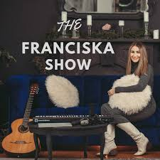 the franciska show podcast podl