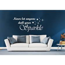 Shop Quote Never Let Anyone Dull Your Sparkle Wall Art Sticker Decal White Overstock 11930806