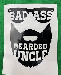 Amazon Com Bad Ass Bearded Uncle Black Vinyl Car Decal New Gift Handmade