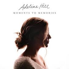 The Things I Didn't Say - Adeline Hill | Shazam