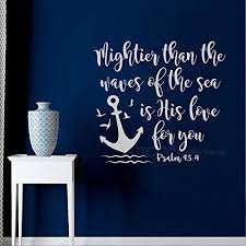 Battoo Bible Verse Wall Decal Mightier Than The Waves Of The Sea Is His Love For You Sc Scripture Wall Decal Nursery Wall Decals Quotes Bible Verse Wall Decals