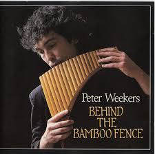 Peter Weekers Behind The Bamboo Fence 1988 Cd Discogs