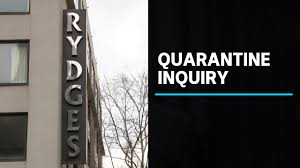 Inquiry into hotel quarantine errors ...
