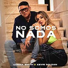 No Somos Nada by Corina Smith & Kevin Roldan on Amazon Music - Amazon.com