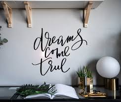 Vinyl Wall Decal Dreams Come True Inspirational Quote Home Decor Stick Wallstickers4you