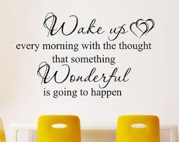 Wake Up Every Morning Decal Quote Wall Art Home Decor Removable Diy Stickers Sign Words Sticky Letters Wall D Wall Letter Decals Wall Quotes Wall Art Quotes