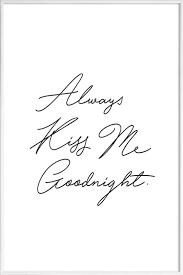 always kiss me goodnight framed poster