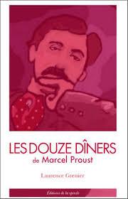 LIVRE LES 12 DÎNERS DE MARCEL PROUST de Laurence Grenier Ed. De la ...