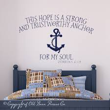 This Hope Is A Strong Anchor For My Soul Vinyl Wall Scripture Bible Quote Decal Nautical Bedroom Home Boy Room
