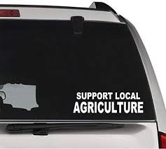 Amazon Com Gottalovestickerz Support Local Agriculture Permanent Vinyl Decal Sticker For Laptop Tablet Helmet Windows Wall Decor Car Truck Motorcycle Size 15 Inch 38 Cm Wide Color Gloss White Home Kitchen
