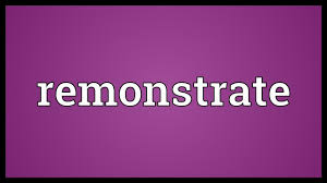 Image result for remonstrate