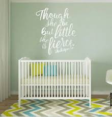 Wall Stickers Custom Colour Though She Be But Little She Is Fierce Vinyl Decal Ebay