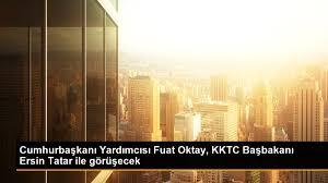 Son dakika haberi: Cumhurbaşkanı Yardımcısı Fuat Oktay, KKTC Başbakanı  Ersin Tatar ile görüşecek - Son Dakika