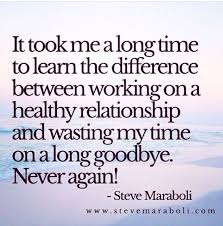healthyrelationship ending relationship quotes me time quotes