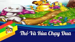 Kể truyện cho bé - RÙA VÀ THỎ CHẠY ĐUA - Truyện Cổ Tích - Truyện Cổ Tích  Việt Nam - Phim Hay - YouTube