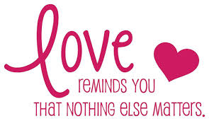Decal Vinyl Wall Sticker Love Reminds You That Nothing Else Matters Quote Contemporary Wall Decals By Design With Vinyl