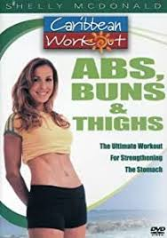 Caribbean Workout: Abs, Buns and Thighs by Shelly McDonald: Amazon.fr: DVD  & Blu-ray
