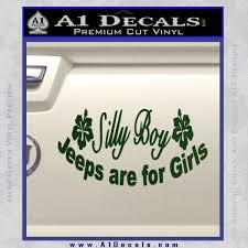 Jeep Silly Boy Jeeps Are For Girls Decal Sticker A1 Decals