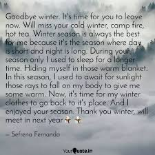 goodbye winter it s time quotes writings by sefrena