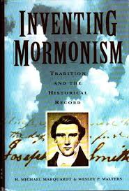 Inventing Mormonism: Tradition and the Historical Record: Marquardt, H.  Michael, Walters, Wesley P.: 9781560850397: Amazon.com: Books