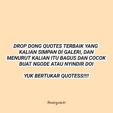 mas gun s tweet drop quotes yang ada di galeri klean dong