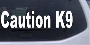 Caution K9 Car Or Truck Window Decal Sticker Rad Dezigns