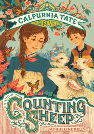 Counting Sheep (Calpurnia Tate, Girl Vet Series #2) by Jacqueline Kelly,  Teagan White, Jennifer L. Meyer |, Paperback | Barnes & Noble®