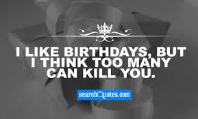 birthdays quotes quotations sayings