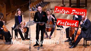 Countertenor Iestyn Davies and viol consort Fretwork perform Michael  Nyman's 'If' | Music on Main - YouTube