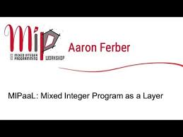 Aaron Ferber - MIPaaL: Mixed Integer Program as a Layer - YouTube