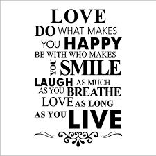 do what makes you happy quote amo