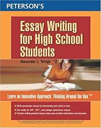 peterson s essay writing for high school students by alexander l
