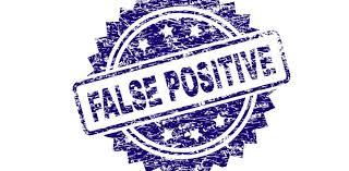 Image result for false positive