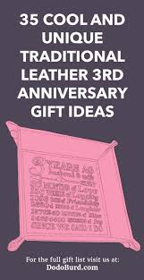 leather 3rd anniversary gift ideas